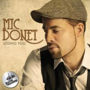 Mic Donet - Losing You